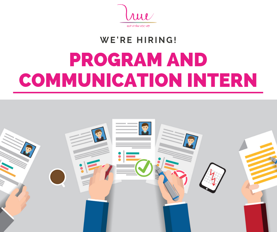 FOR VIETNAMESE STATURE FOUNDATION - PROGRAM AND COMMUNICATION INTERN RECRUITMENT